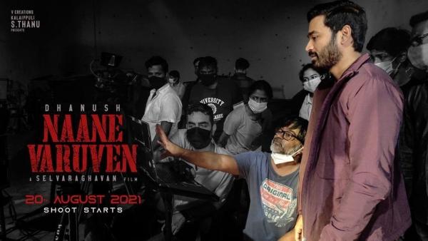 Naane Varuven: The Dhanush-Selvaraghavan Project To Start Rolling On August 20