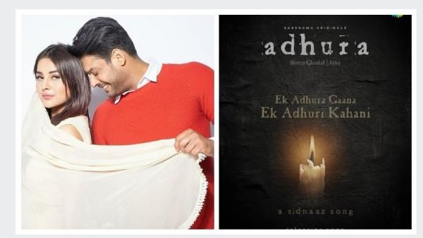 SidNaaz's 'Habit' Revamped; Title Changed To 'Adhura'?