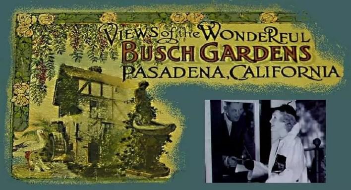 Pasadena in Film at Busch Gardens and Hogan\'s Aristocratic Dream ...