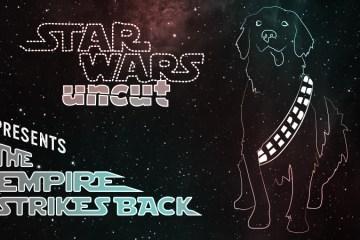 star wars uncut-filmloverss