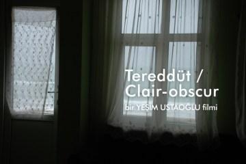 Tereddut_ClairObscur-filmloverss