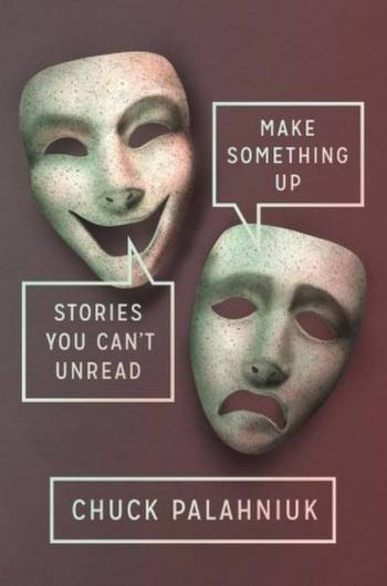 Make-Something-Up-chuck-palahniuk-filmloverss