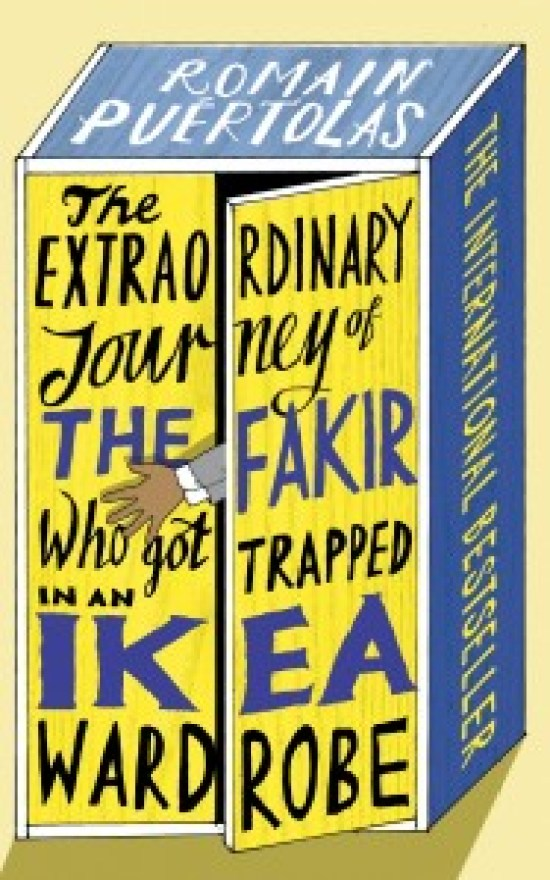 The Extraordinary Journey Of The Fakir Who Got Trapped In An Ikea Wardrobe - filmloverss