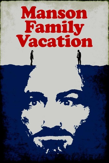 Manson-Family-Vacation-Charles-Manson-Jay-Duplass-Filmloverss