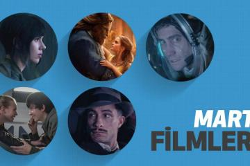 mart-ayinda-vizyona-girecek-filmler-filmloverss