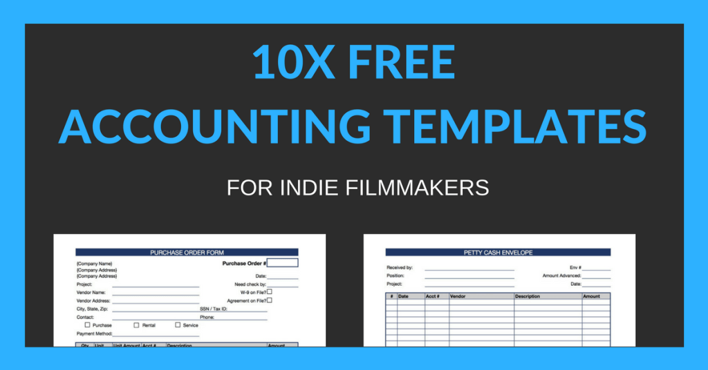 10 Free Accounting Templates for Indie Filmmakers