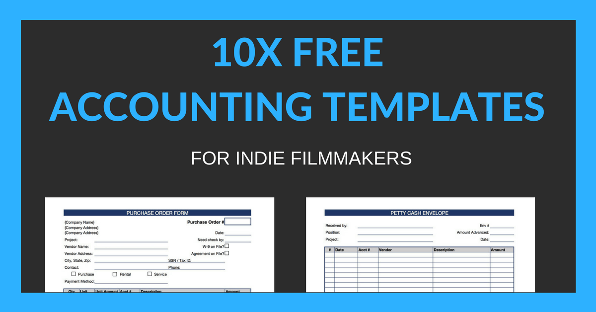 10 free accounting templates for indie filmmakers the filmmaker s