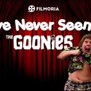 I've Never Seen… The Goonies