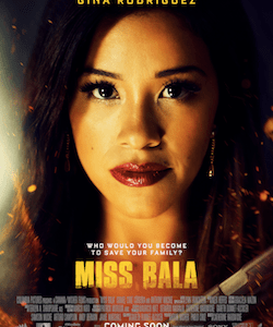 """Presenting The First Trailer, Poster And Images For """"Miss Bala"""""""
