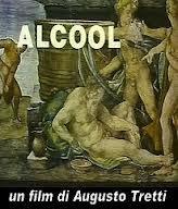 Risultati immagini per alcool tretti locandina