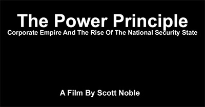 The Power Principle: Corporate Empire and the Rise of the National Security State (2012)