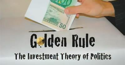 Golden Rule: The Investment Theory of Politics (2009)