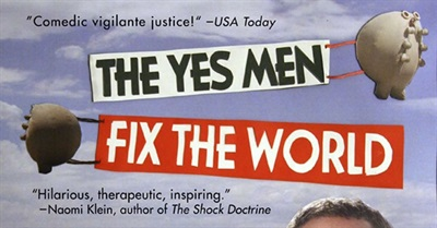 The Yes Men Fix The World (2009)