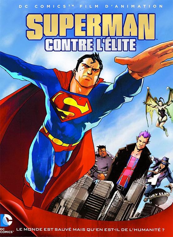 Superman Contre L Elite Pour Quel Age Analyse Dvd Pour Les