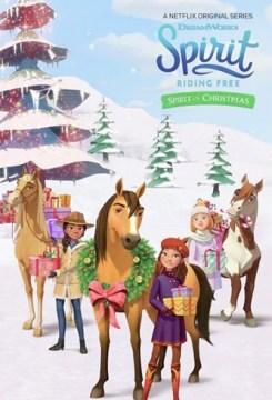 Spirit : Au galop en toute liberté : L'aventure de Noël