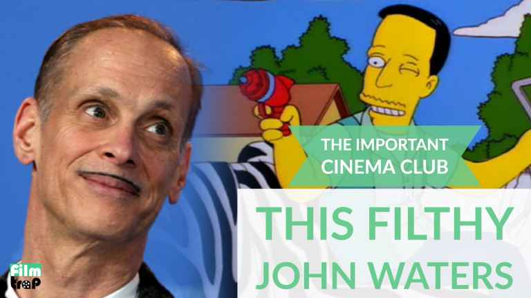 John Waters - This filthy john waters Important Cinema Club podcast episode 95