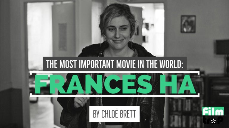 The Most Important Movie In The World Frances Ha Cover Image