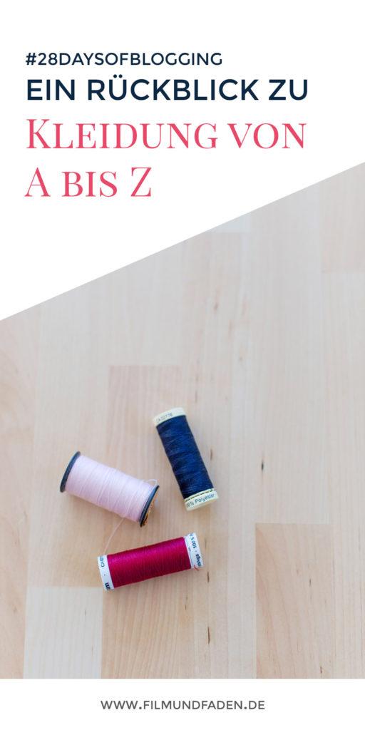 Ein Rückblick zu Kleidung von A bis Z von #28DaysOfBlogging