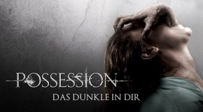 Filmkritik: Possession – Das Dunkle in dir (2012)