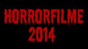 Horrorfilme 2014