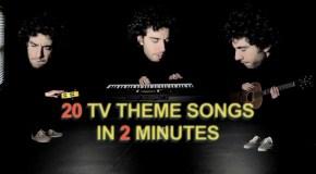 20 bekannte Serienlieder/Themes in einem 2-minütigen Lied!