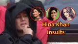 Hina Khan Insults Gauhar Khan, Sakshi Tanwar and Sanjida Sheikh