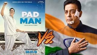 Akshay Kumar Padman clash with Kamal Haasan Vishwaroopam 2 on Republic Day 2018