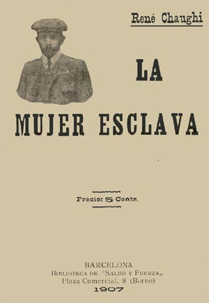 René Chaughi [= Henri Gauche], La mujer esclava, Barcelona 1907