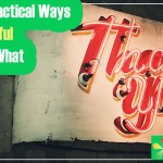 EP-30 10 Super Practical Ways To Be Thankful No Matter What