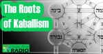 EP-48 The Roots of Kabbalism