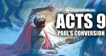 EP-111 Acts 9: Paul's conversion Part 2 (On Suffering and doing God's will)