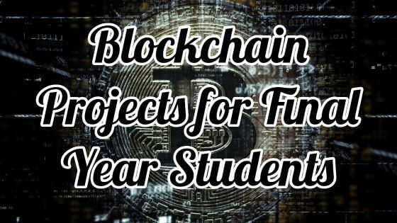 Blockchain Projects for Final Year Students