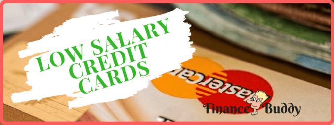 low salary credit cards india