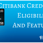 Citibank Credit Cards | Features Benefits & Eligibility