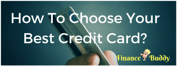 Choose Your Best Credit Card