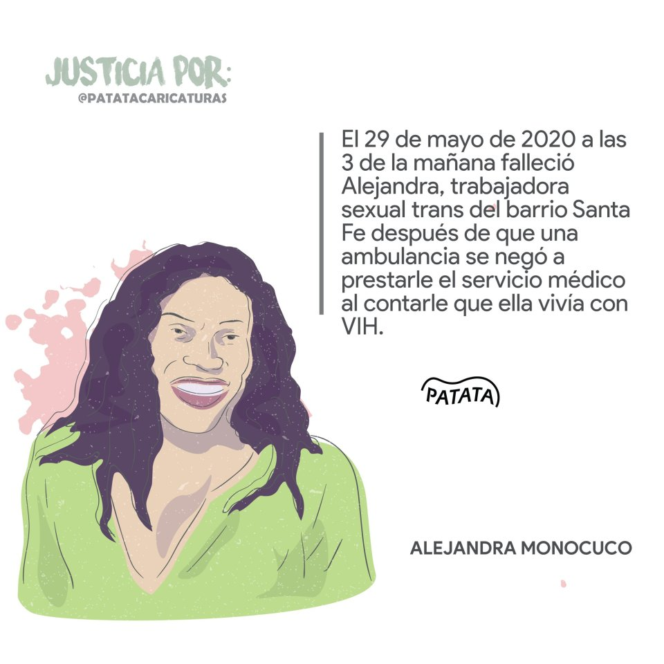 "On May 29, Alejandra Monocuco, a transexual prostitute died at 3am after being refused service by an ambulance. The ambulance workers refused to attend to her saying ""she might have AIDS."" Graphic courtesy of @PATATAdibujo on Twitter"