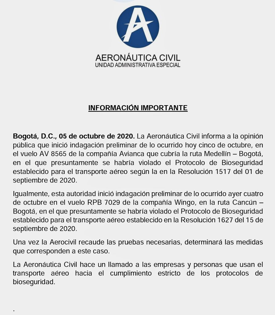Civil Aeronauitics informs public opinion that it has opened a preliminary investigation on what happened Today, October 5 on flight AV 8565 of Avianca that covered the route Medellín - Bogotá in which presumably they violated the biosecurity protocol established for air transportation according to resolution 1517 of 1 September, 2020