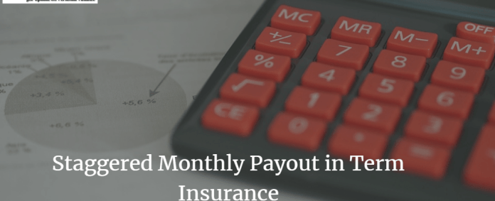 staggered-monthly-payout-in-term-insurance
