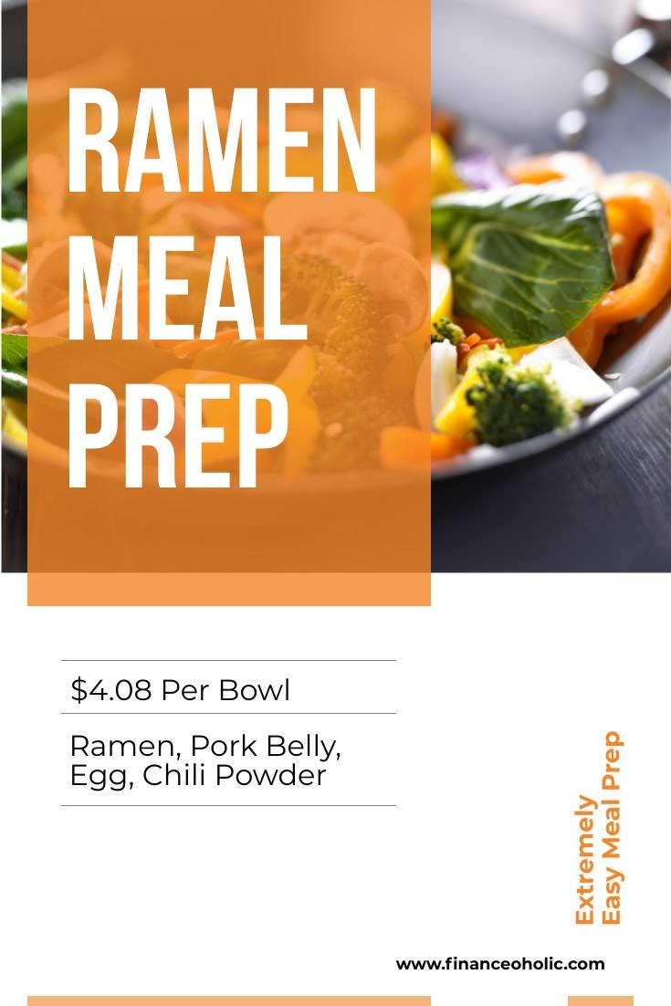 Ramen Meal Prep – $20.39 | $4.08 per Bowl