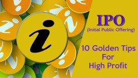 Golden Tips for Investing in IPO & Making Profit