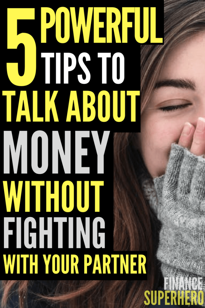 It's hard to work on your finances together, especially when your partner won't talk about money. These five strategies will help talk about money - without fighting! - and get on the same page with your partner.