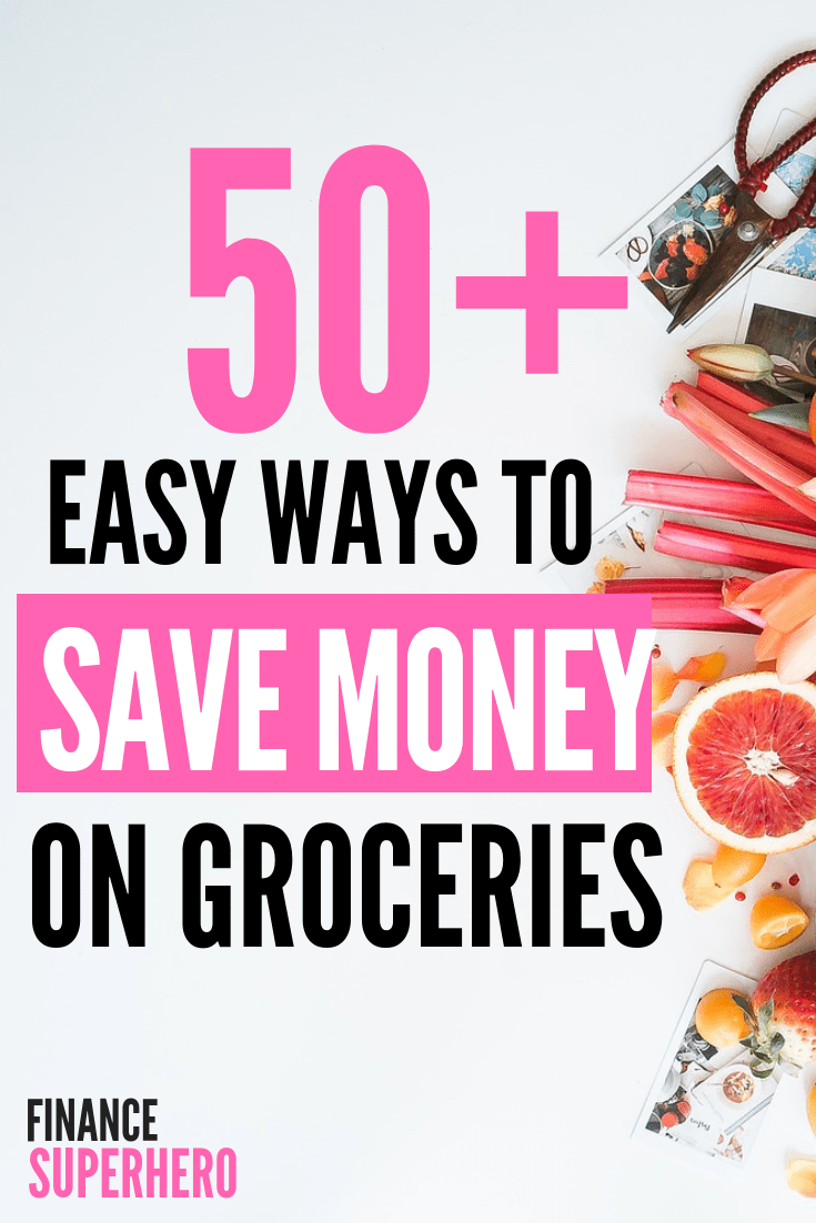 Your family's grocery budget is likely one of the biggest parts of your overall budget. And if you don't keep it under control, it can cause plenty of financial problems. We'll show you 50 ways to save money on groceries, get your spending under control, and still eat healthy food. #grocerybudget #budgeting #savemoney #eathealthy #healthyeating