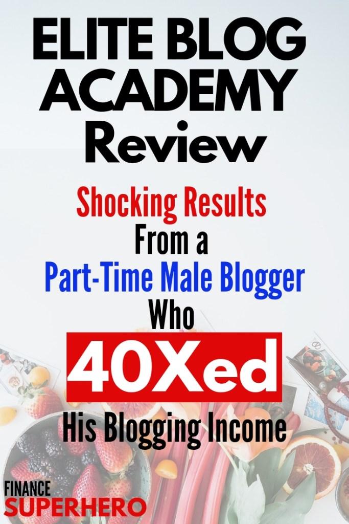 Elite Blog Academy | EBA | EBA Review | Elite Blog Academy Review | blogging | blogging tips | make money blogging | blogging courses | blog business | online business | income reports | make money online