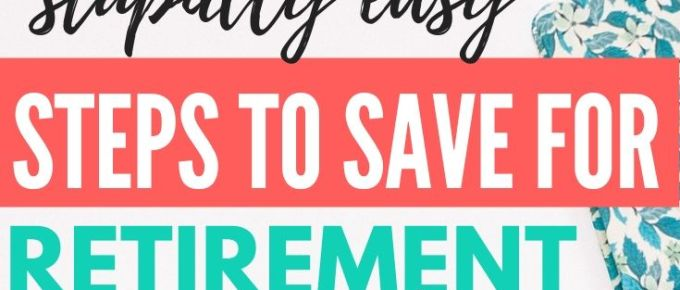 When it comes to saving money for retirement, it doesn't have to be complicated. These simple, easy to follow steps to saving for retirement will help you determine your investing goals, invest money wisely for the future, and make sure you don't outlive your nest egg.