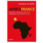 Apostrophe: l'Africafrance d'Antoine Glaser