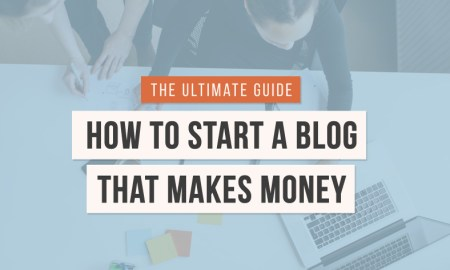 How to Start a Money-Generating Blog