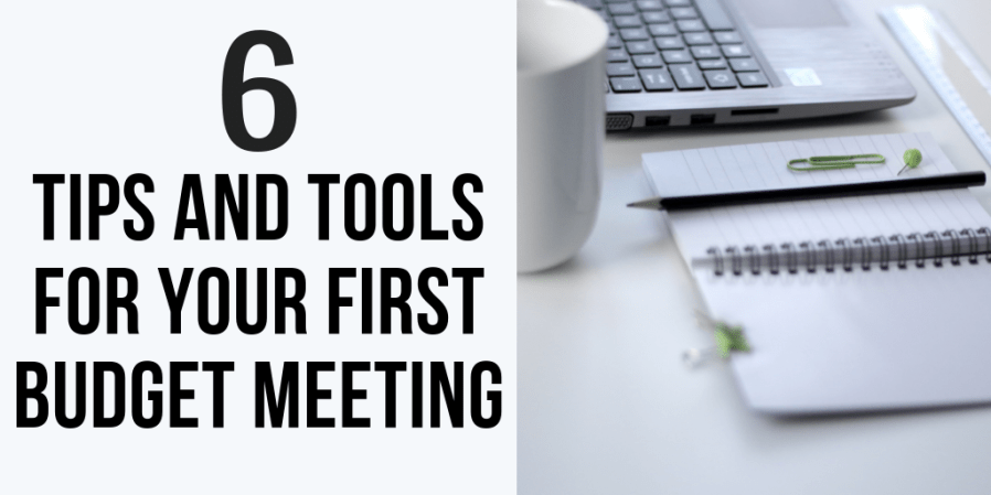 6 Tips and Tools For Your First Budget Meeting (4)