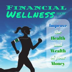 Financial Wellness Show artwork