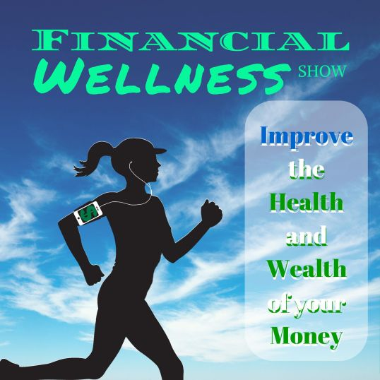 Financial Wellness Show artwork