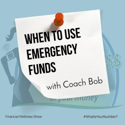 When SHould I Use Emergency Funds